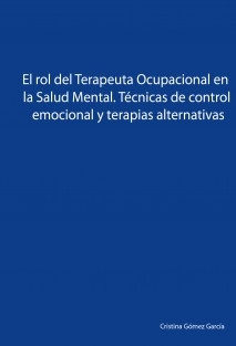 El rol del Terapeuta Ocupacional en la Salud Mental