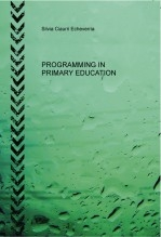 PROGRAMMING IN PRIMARY EDUCATION