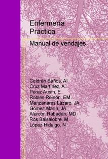 Enfermería Práctica: Manual de vendajes