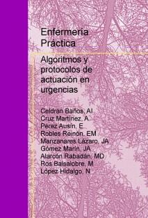 Enfermería Práctica: Algoritmos y protocolos de actuación en urgencias