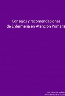 Consejos y recomendaciones de Enfermería en Atención Primaria