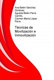 Técnicas de Movilización e Inmovilización