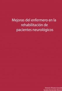 Mejoras del enfermero en la rehabilitación de pacientes neurológicos