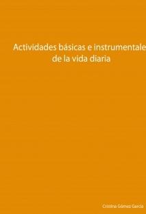 Actividades Básicas e instrumentales de la vida diaria