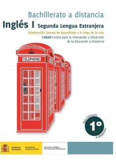 Inglés I segunda lengua extranjera. 1º bachillerato. Bachillerato a distancia
