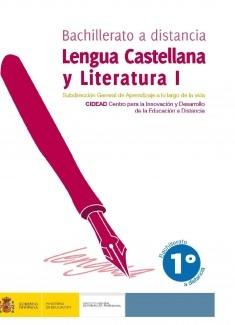 Lengua castellana y literatura I. 1º bachillerato. Bachillerato a distancia