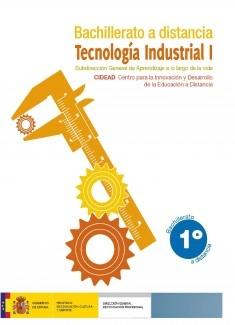 Tecnología industrial I. 1º bachillerato. Bachillerato a distancia
