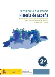 Historia de España. 2º bachillerato. Bachillerato a distancia