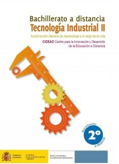 Tecnología industrial II. 2º bachillerato. Bachillerato a distancia