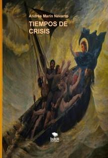 TIEMPOS DE CRISIS