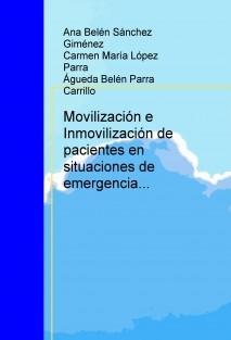 Movilización e Inmovilización de pacientes en situaciones de emergencia