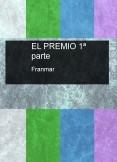 EL PREMIO 1ª parte