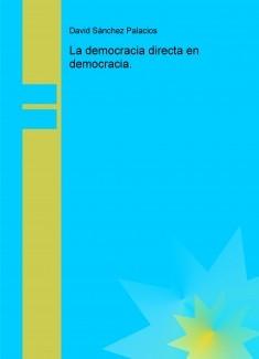 La democracia directa en democracia.