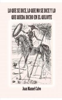 Lo que se dice, lo que no se dice y lo que queda dicho en El Quijote