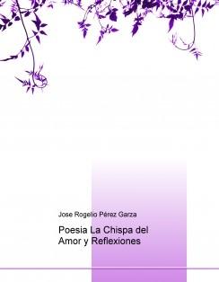Poesia La Chispa del Amor y Reflexiones