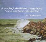 4f6e669cb388c Atzera begirako Getxoko margolanak - Cuadros de Getxo retrospectivo
