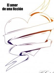 El amor de una ficción