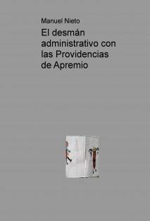 El desmán administrativo con las Providencias de Apremio