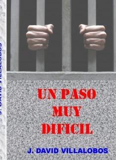 UN PASO MUY DIFICIL