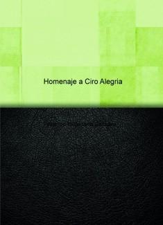 Homenaje a Ciro Alegria