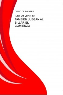 LAS VAMPIRAS TAMBIÉN JUEGAN AL BILLAR EL COMIENZO