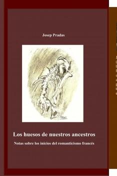 Los huesos de nuestros ancestros (digital)