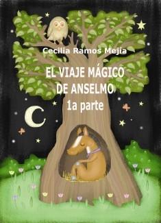 EL VIAJE MÁGICO DE ANSELMO