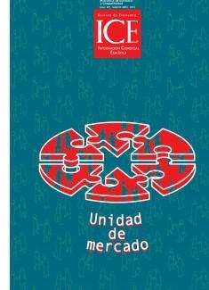 Revista de Economía. Información Comercial Española (ICE). Núm 871. Unidad de mercado