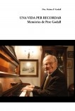 Una Vida Per Recordar: Memòries de Pere Godall