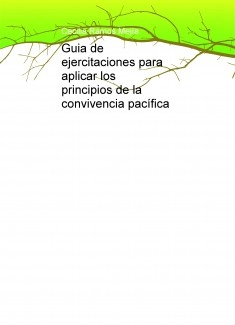 Guia de ejercitaciones para aplicar los principios de la convivencia pacífica