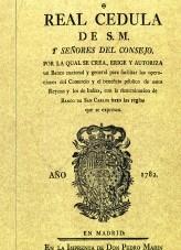 Libro Real Cédula del año 1.782 por la que se crea el Banco de San Carlos, autor Ministerio de Economía y Empresa