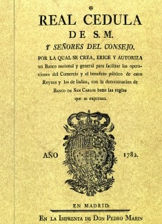 Real Cédula del año 1.782 por la que se crea el Banco de San Carlos