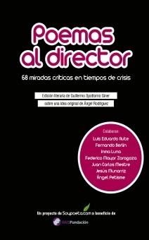 Poemas al director. 68 miradas críticas en tiempos de crisis