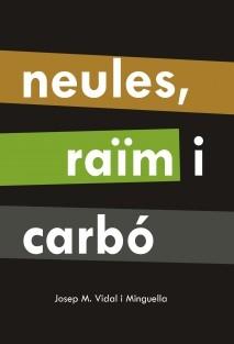 Neules, raïm i carbó