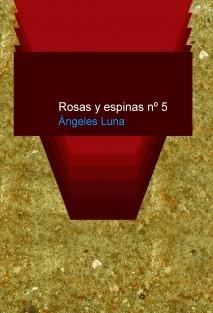 Rosas y espinas nº 5