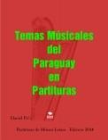 Partituras de Música Romántica del Paraguay - Polca, y Guarania de la música paraguaya,