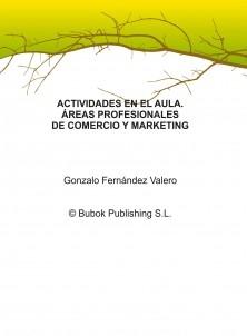 ACTIVIDADES EN EL AULA. ÁREAS PROFESIONALES DE COMERCIO Y MARKETING