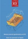 Boletín Económico. Información Comercial Española (ICE) Núm 3045.      Balanza comercial agroalimentaria en 2012