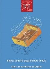 Libro Boletín Económico. Información Comercial Española (ICE) Núm 3045. Balanza comercial agroalimentaria en 2012, autor Ministerio de Economía y Empresa
