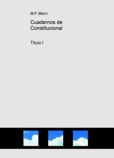 Cuadernos de Constitucional. Título I