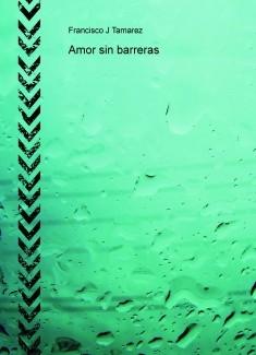 Amor sin barreras