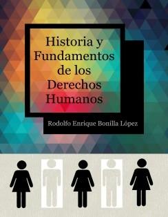 Historia y Fundamentos de los Derechos Humanos