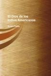 El Dios de los Indios Americanos