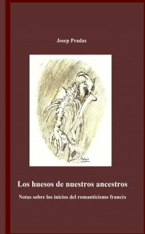 Los huesos de nuestros ancestros