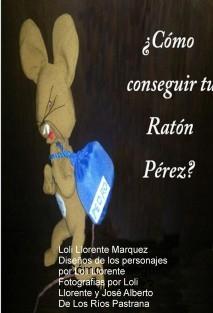 ¿Cómo conseguir tu Ratón Pérez?