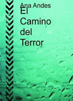 El Camino del Terror
