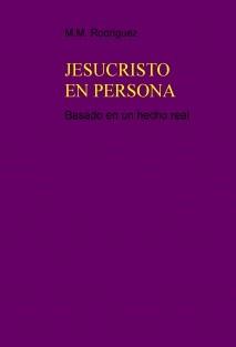 JESUCRISTO EN PERSONA