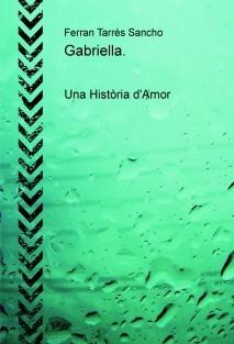 Gabriella. Una Història d'Amor
