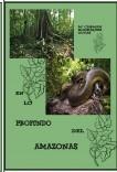 EN LO PROFUNDO DEL AMAZONAS