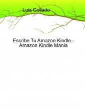Escribe Tu Amazon Kindle - Amazon Kindle Mania